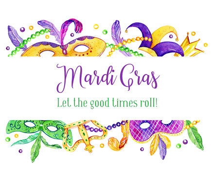 Mardi Gras border with traditional objects on top and bottom. Masks, feathers, crowns and beads. Title in French Fat Tuesday. Hand drawn watercolor illustration