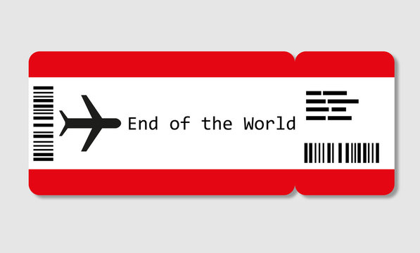 Flight ticket to the End of the World.  Flight travels cause a high carbon footprint that contributes to the global warming.  Flight Shaming