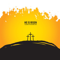 Vector illustration on the theme of Easter and Good friday. Religious banner with three crosses on Mount Calvary on abstract background with words He is risen, celebrate the resurrection