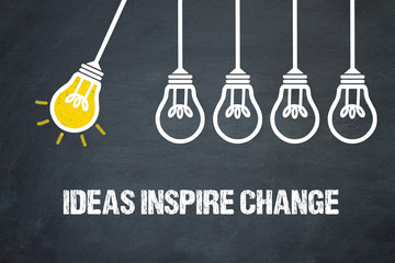 Ideas inspire change