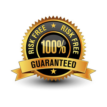 Powerful golden and black 100% risk free guaranteed badge/seal/stamp, isolated on white background.