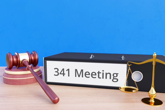 341 Meeting – Folder with labeling, gavel and libra – law, judgement, lawyer