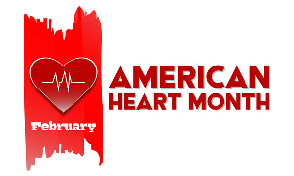 American Heart Month in February. Reminds us to take care of our heart and consider our risk factors. Medical concept. Poster, Template, Card, Banner, Background Design.