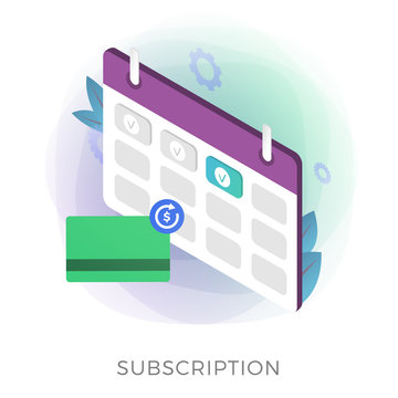 Subscription payment flat isometric vector icon. Monthly subscription basis fee concept. Credit Bank card with a recurring payment icon and calendar with monthly payment date for a registered member