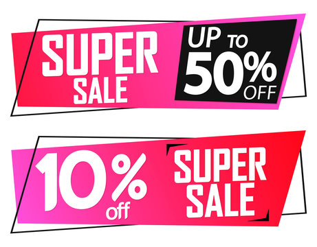 Super Sale, up to 10 and 50% off, banners design template, discount tags, vector illustration