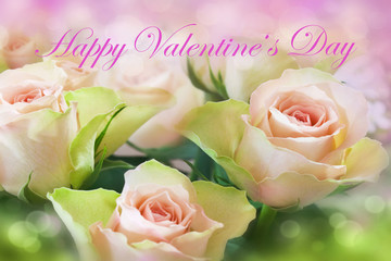 Happy Valentines Day and Roses