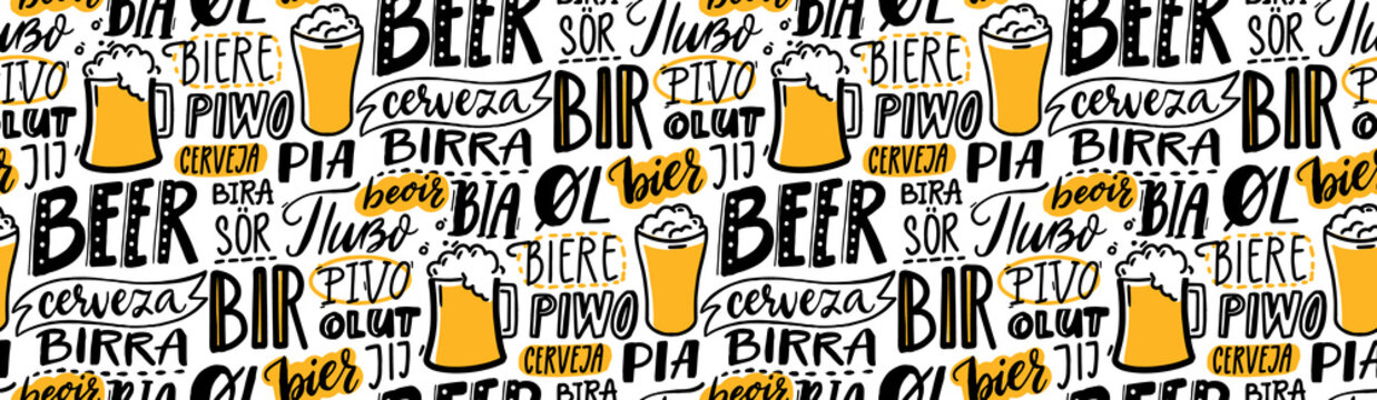 Beer text pattern. Word beer in different languages. Italian birra, spanish cerveza, macedonian pivo, german bier. Hand lettering seamless texture for pubs, menu and placemats.