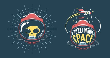 Astronaut helmet vintage emblem with - i need more space - and flying rocket. Alien in spacesuit - retro hipster logo. Vector illustration.