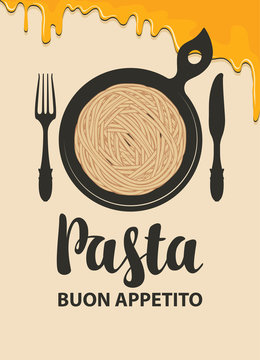 Vector menu or banner with calligraphic inscription Pasta in retro style. Appetizing pasta in a black frying pan with fork and knife in light background with yellow drips.