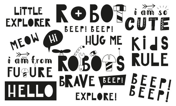 Monochrome set of hand drawn space quotes, phrases and words. Graphic design for t-shirt, posters, greeting cards. Vector illustration. Robots and transformers theme.