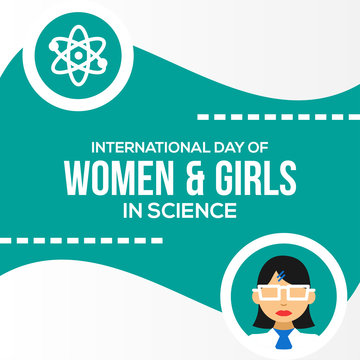 International Day Of Women And Girls In Science Design Vector For Banner or Background