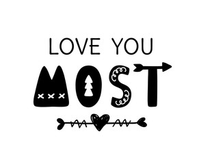 Love you most hand drawn lettering