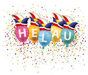Narrenruf Helau, Luftballons mit Narrenkappen und Konfetti