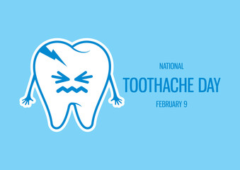 National Toothache Day vector. Rotten tooth cartoon character. Bad tooth vector icon. Toothache vector. Toothache Day Poster, February 9. Important day