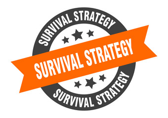 survival strategy sign. survival strategy round ribbon sticker. survival strategy tag
