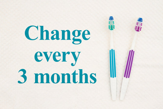 Change every 3 months text with toothbrushes