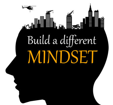 different mindset