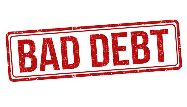 Bad debt sign or stamp