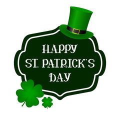 HAPPY ST PATRICKS DAY lettering with four-leaf clover and leprechaun hat. Vector illustration.