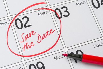 Save the Date written on a calendar - March 02