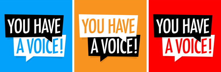 Wall Mural - You have a voice