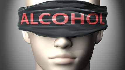 Alcohol can make things harder to see or makes us blind to the reality - pictured as word Alcohol on a blindfold to symbolize denial and that Alcohol can cloud perception, 3d illustration
