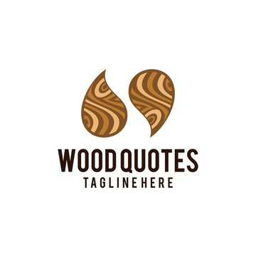 wood quotes logo design. wood lines and quote sign vector illustration for wood work reality show, quote you tube video channel graphic template