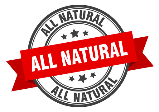 all natural label. all naturalround band sign. all natural stamp