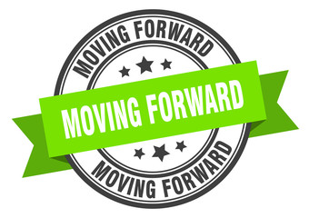 moving forward label. moving forwardround band sign. moving forward stamp