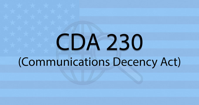 Concept showing of CDA section 230 or Communications Decency Act with US flag as background.