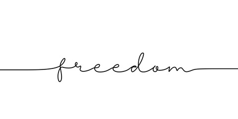 Continuous line drawing freedom text. Word phrase lettering with script font. Minimalist design isolated on white background for banner, poster, and t-shirt. Fotomurales