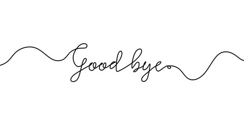 Obraz Good bye text. Continuous one line drawing. Vector illustration sketch handwriting isolated on white background. Word phrase minimalist for banner, poster, and card. - fototapety do salonu
