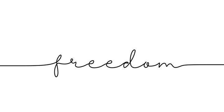 Continuous line drawing freedom text. Word phrase lettering with script font. Minimalist design isolated on white background for banner, poster, and t-shirt.