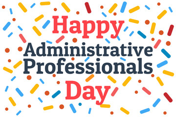 Administrative Professionals Day, Secretaries Day or Admin Day. Holiday concept. Template for background, banner, card, poster with text inscription. Vector EPS10 illustration. Fotomurales