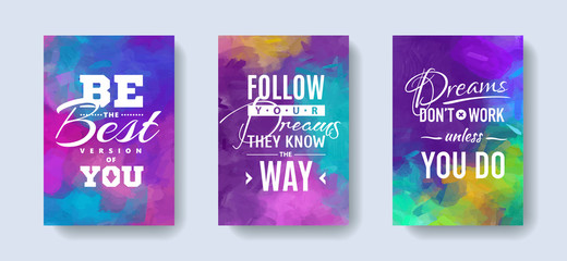 Set of posters with motivation and inspiration quotes on abstract watercolor background