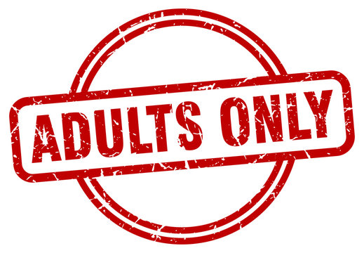 adults only stamp. adults only round vintage grunge sign. adults only