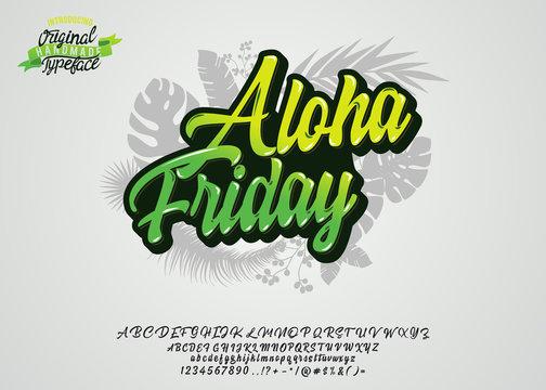 Aloha friday. Hand made script font. Vacation summer time. Waikiki beach. Vector illustration. Retro typeface and logo. Summer style.
