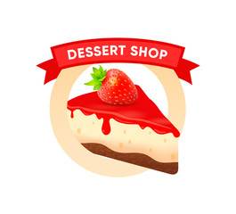 Dessert shop logo emblem round shape. Vector Signboard Badge with Cheesecake and lettering ribbon.