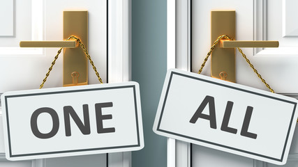 One or all as a choice in life - pictured as words One, all on doors to show that One and all are different options to choose from, 3d illustration