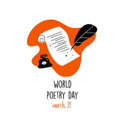 World poetry day, march 21.Vector illustration of feathe, manuscript and ink. Ideal for greeting card, poster, banner. White background.