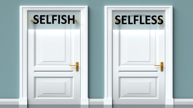 Selfish and selfless as a choice - pictured as words Selfish, selfless on doors to show that Selfish and selfless are opposite options while making decision, 3d illustration