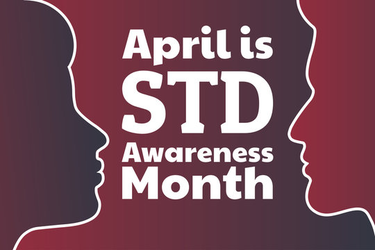 April is STD Awareness Month concept. Sexually Transmitted Diseases. Template for background, banner, card, poster with text inscription. Vector EPS10 illustration.