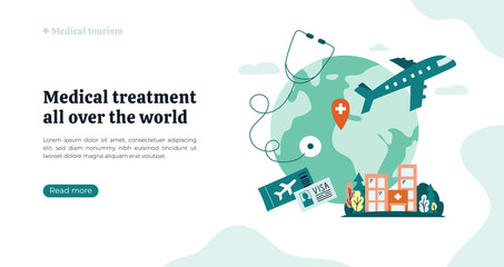 Organization of medical tourism and treatment all over the world. Vector illustration with Earth, atlas, clinic building. Globe on white background with stethoscope, airplane. Flyer, web page concept. Fotomurales