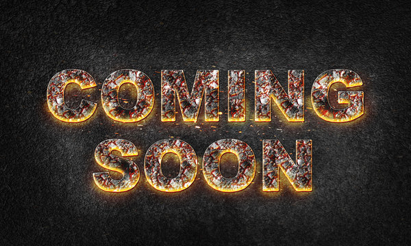 "Word ""Coming Soon"" is written with burning text effect on dark textured background. 3D illustration"