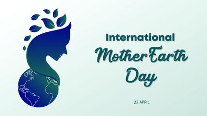 International Mother Earth Day. Vector illustration