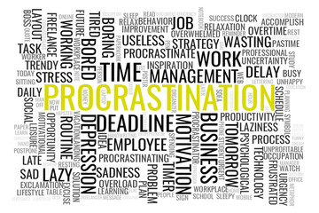 Concept in the form of a cloud of words associated with the term Procrastination