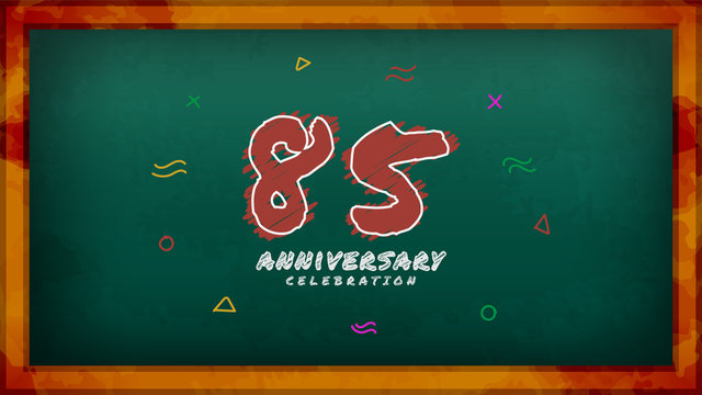 85th Anniversary celebration. Messy Chalk number with frame and geometric decoration on green chalkboard background. Old school style design vector EPS 10. Can be used for company or wedding.