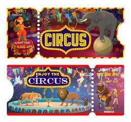 Circus and carnival show ticket vector templates. Pass cards of amusement park with clown, trained monkey animal and juggler, acrobat, elephant and lion, bear and tiger on arena of top tent marquee