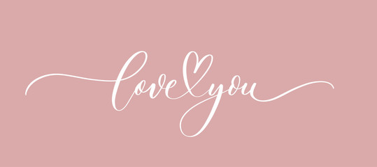 Poster Positive Typography Love you - calligraphy inscription.Premium vector.
