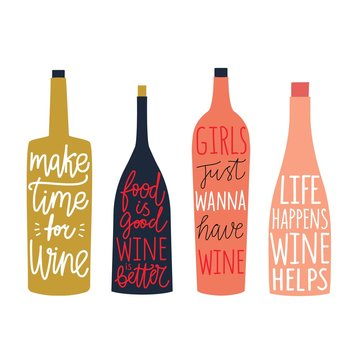 Vector set with bottles of wine and champagne with lettering and calligraphy quotes.